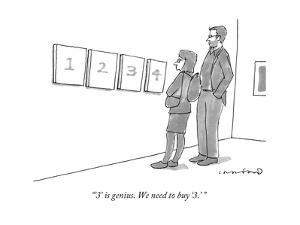 """""""'3' is genius. We need to buy '3.' """" - New Yorker Cartoon by Michael Crawford"""
