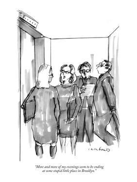 """""""More and more of my evenings seem to be ending at some stupid little plac?"""" - New Yorker Cartoon by Michael Crawford"""