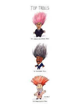 Top Trolls - New Yorker Cartoon by Michael Crawford