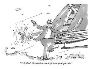 """Well, that's the last time we drop in on your parents."" - New Yorker Cartoon by Michael Crawford"