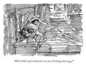 """""""Which Microsoft millionaire are you thinking about now?"""" - New Yorker Cartoon by Michael Crawford"""