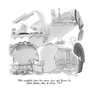 """""""She wouldn't leave her name.  Just said Room 14, Hôtel Balzac, Rue de Sei…"""" - New Yorker Cartoon by Michael Ffolkes"""