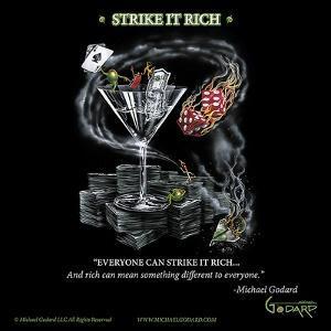 Strike It Rich by Michael Godard