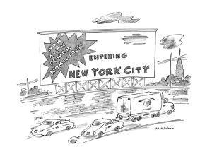 Billboard reads: Entering New York City  Now With Fewer Homicides! - New Yorker Cartoon by Michael Maslin