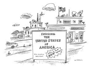 Entering the United States of America   Now in our 222nd Year! - New Yorker Cartoon by Michael Maslin