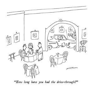 """""""How long have you had the drive-through?"""" - New Yorker Cartoon by Michael Maslin"""