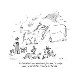 """I admit that I was skeptical at first, but I'm really glad you insisted o?"" - New Yorker Cartoon by Michael Maslin"