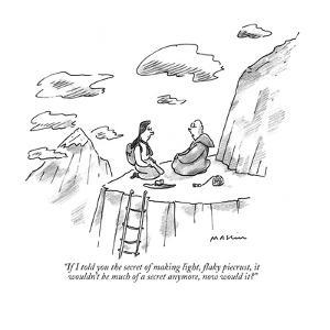 """""""If I told you the secret of making light, flaky piecrust, it wouldn't  be?"""" - New Yorker Cartoon by Michael Maslin"""