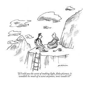"""If I told you the secret of making light, flaky piecrust, it wouldn't  be…"" - New Yorker Cartoon by Michael Maslin"