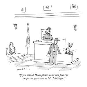 """""""If you would, Peter, please stand and point to the person you know as Mr.?"""" - New Yorker Cartoon by Michael Maslin"""