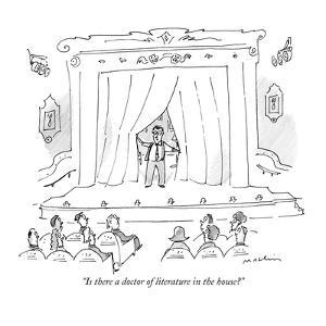"""""""Is there a doctor of literature in the house?"""" - New Yorker Cartoon by Michael Maslin"""