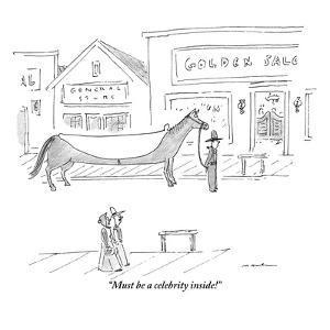 """Must be a celebrity inside!"" - New Yorker Cartoon by Michael Maslin"
