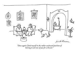 """Once again I find myself in the rather awkward position  of having to ask…"" - New Yorker Cartoon by Michael Maslin"