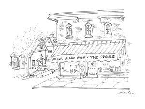 """Store front with awning, """"Mom and Pop - The Store"""". - New Yorker Cartoon by Michael Maslin"""