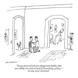 """""""You go back and tell your playground buddies that your daddy was only acc…"""" - New Yorker Cartoon by Michael Maslin"""