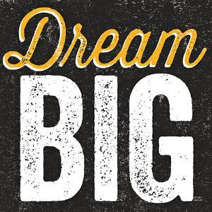 Dream Big by Michael Mullan