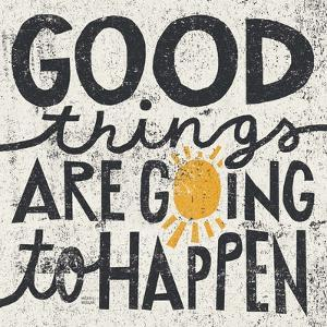 Good Things are Going to Happen by Michael Mullan