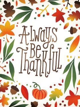 Harvest Time Always Be Thankful by Michael Mullan