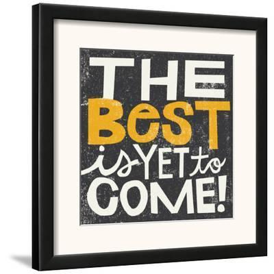 The Best is Yet to Come by Michael Mullan