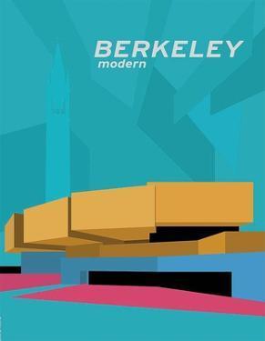 Berkeley Modern by Michael Murphy