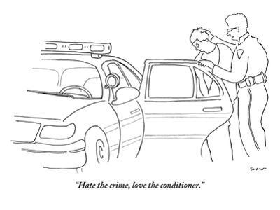 """""""Hate the crime, love the conditioner."""" - New Yorker Cartoon"""