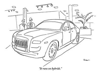 """It runs on hybrids."" - New Yorker Cartoon"
