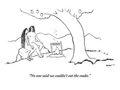 """""""No one said we couldn't eat the snake."""" - New Yorker Cartoon"""