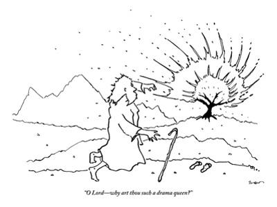 """""""O Lord—why art thou such a drama queen?"""" - New Yorker Cartoon"""