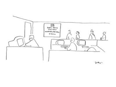 Office sign reads, '14 days Since the Last Inappropriate E-mail.' - New Yorker Cartoon