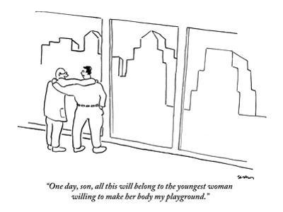 """""""One day, son, all this will belong to the youngest woman willing to make …"""" - New Yorker Cartoon"""