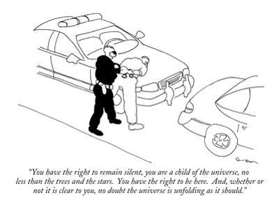 """""""You have the right to remain silent, you are a child of the universe, no …"""" - New Yorker Cartoon"""
