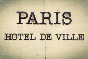 Paris Hotel De Ville - Parisian City Hall Inscription on the Building. Vintage, Retro by Michal Bednarek