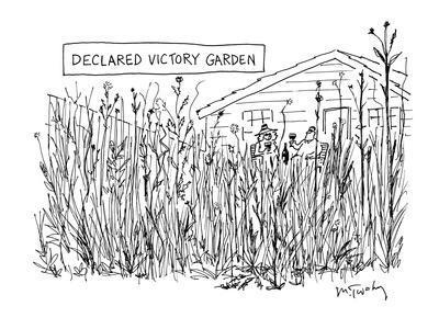 """""""Declared Victory Garden"""" - New Yorker Cartoon"""