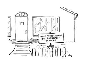 """Front view of a house and on the lawn is a sign that says, """"Home protected? - New Yorker Cartoon by Mike Twohy"""