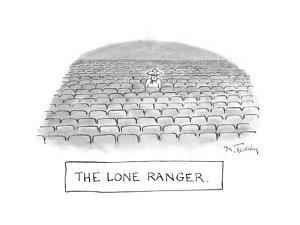 The Lone Ranger - Cartoon by Mike Twohy