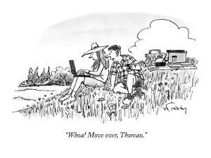 """Whoa! Move over, Thoreau."" - New Yorker Cartoon by Mike Twohy"