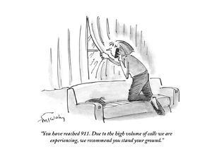"""""""You have reached 911. Due to the high volume of calls we are experiencing?"""" - Cartoon by Mike Twohy"""