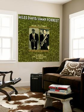 Miles Davis and Jimmy Forrest - Our Delight