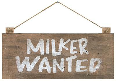 Milker Wanted Sign