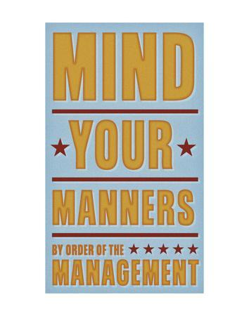 https://imgc.allpostersimages.com/img/posters/mind-your-manners_u-L-F8D0ML0.jpg?p=0