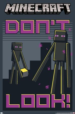 https://imgc.allpostersimages.com/img/posters/minecraft-don-t-look_u-L-F9LZP20.jpg?p=0