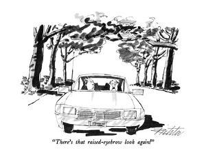 """""""There's that raised-eyebrow look again!"""" - New Yorker Cartoon by Mischa Richter"""