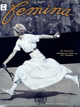 "Miss Broquedis, Olympic Tennis Champion, Front Cover of ""Femina,"" Issue 278, 15th August 1912"