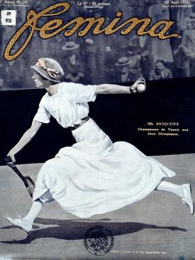 """Miss Broquedis, Olympic Tennis Champion, Front Cover of """"Femina,"""" Issue 278, 15th August 1912"""