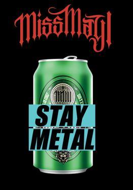 Miss May L - Stay Metal