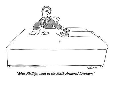 https://imgc.allpostersimages.com/img/posters/miss-phillips-send-in-the-sixth-armored-division-new-yorker-cartoon_u-L-PGT7HK0.jpg?artPerspective=n