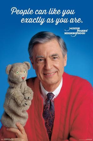 https://imgc.allpostersimages.com/img/posters/mister-rogers-as-you-are_u-L-F9G2SM0.jpg?artPerspective=n