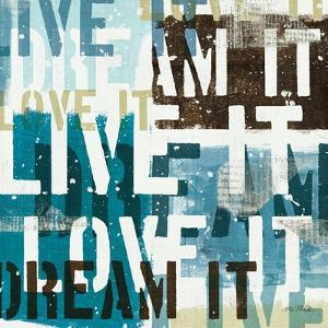 Live the Dream I by Mo Mullan
