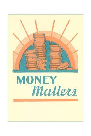 https://imgc.allpostersimages.com/img/posters/money-matters_u-L-PNKNSW0.jpg?artPerspective=n