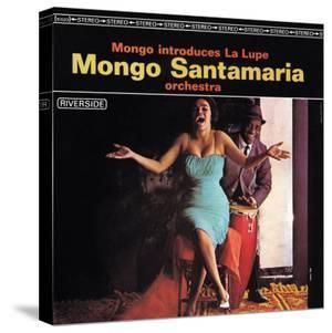 Mongo Santamaria - Mongo Introduces la Lupe